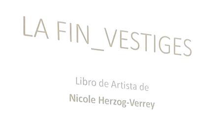 Nicole Herzog Verrey,Ivorypress,fin de vestige,madrid, glaciales,